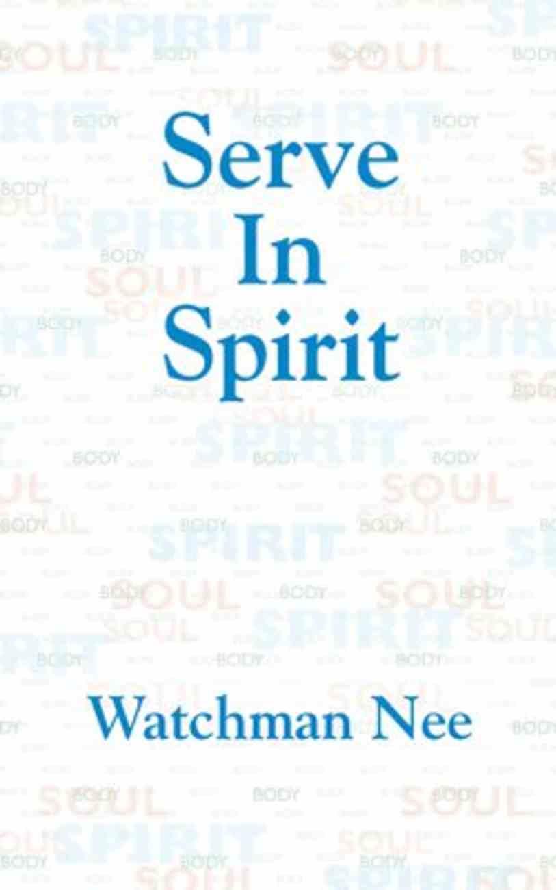 Serve in Spirit Paperback