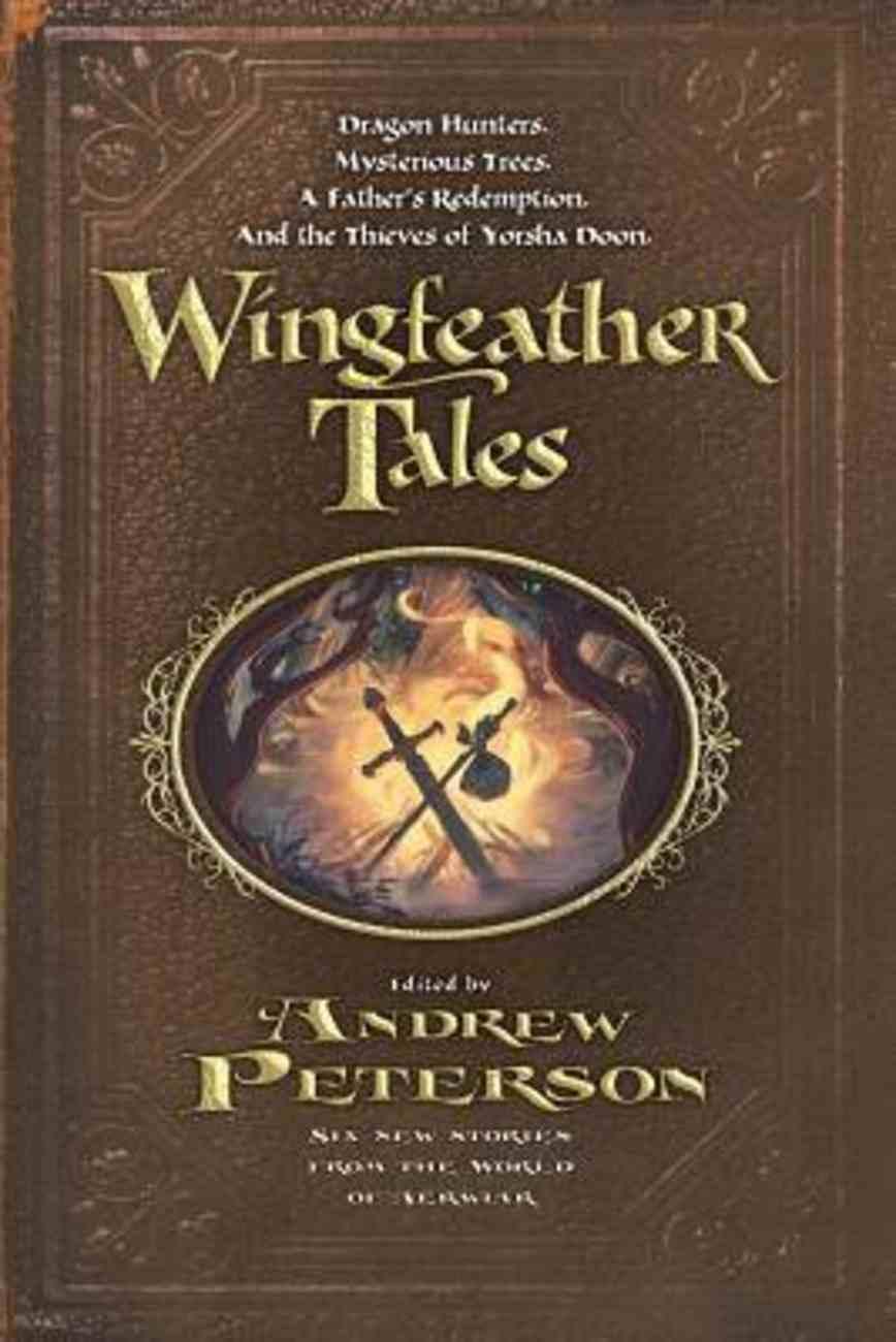 Wingfeather Tales (The Wingfeather Saga Series) Paperback