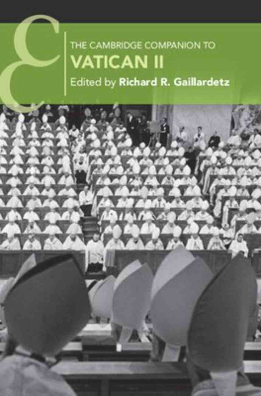 The Cambridge Companion to Vatican II Paperback