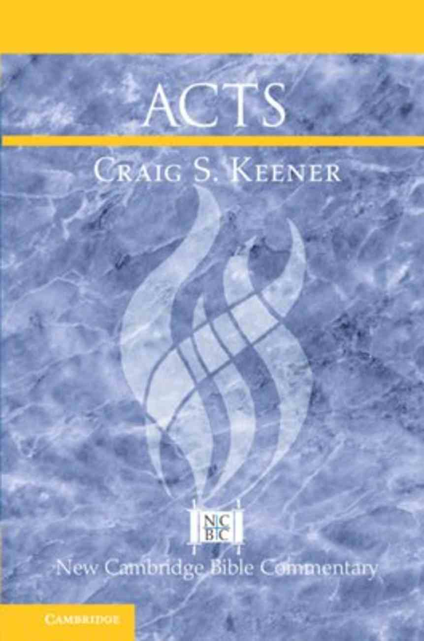 Acts (New Cambridge Bible Commentary Series) Paperback