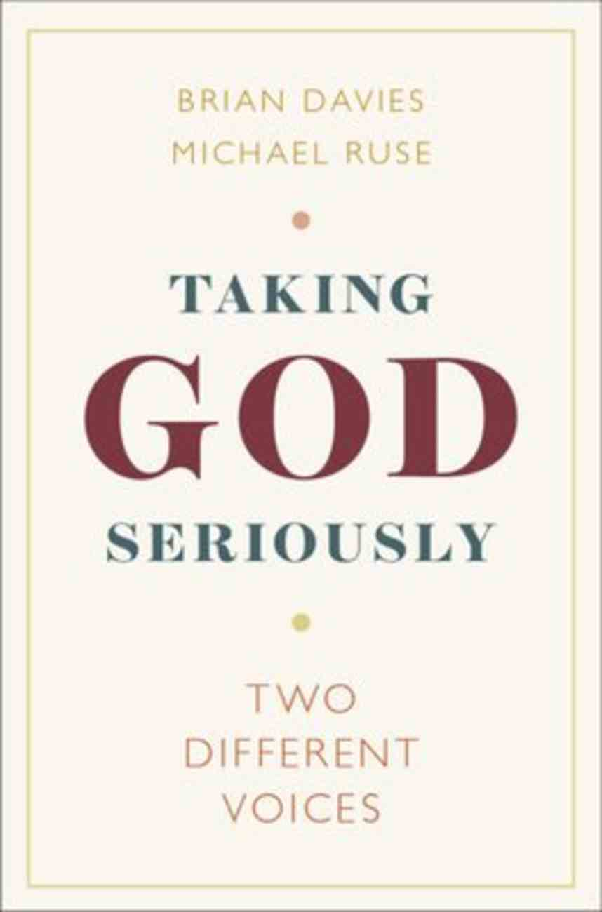 Taking God Seriously: Two Different Voices Paperback