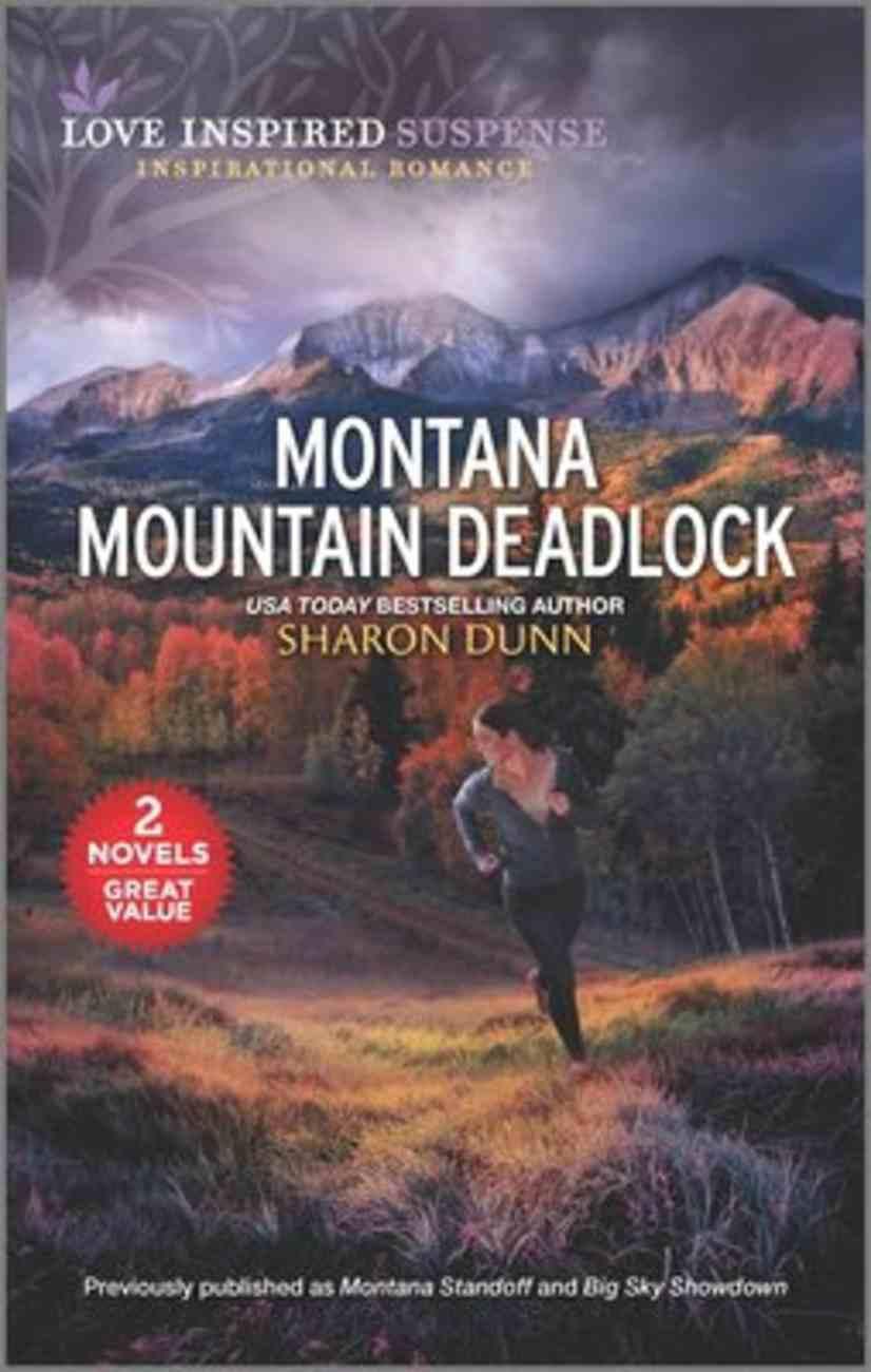 Montana Mountain Deadlock (Montana Standoff/Big Sky Showdown) (Love Inspired Suspense 2 Books In 1 Series) Mass Market