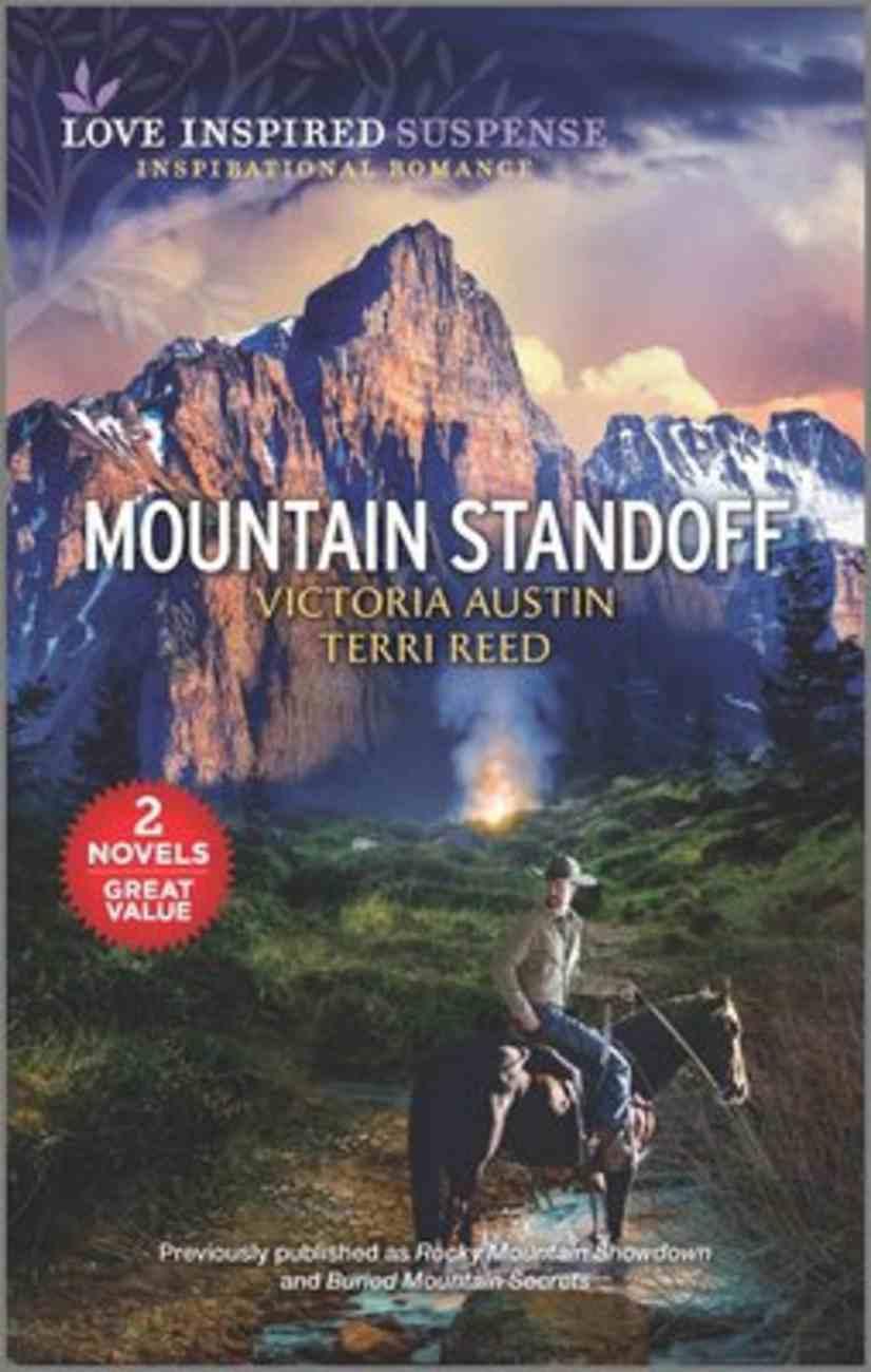 Mountain Standoff (Rocky Mountain Showdown/Buried Mountain Secrets) (Love Inspired Suspense 2 Books In 1 Series) Mass Market