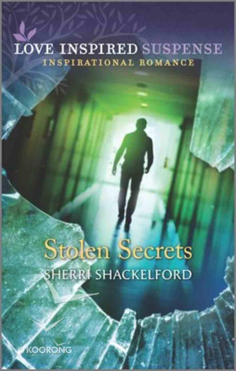 Stolen Secrets (Love Inspired Suspense Series) Mass Market