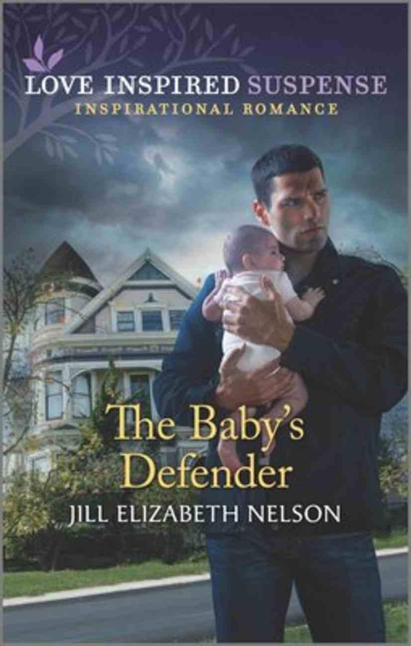 The Baby's Defender (Love Inspired Suspense Series) Mass Market