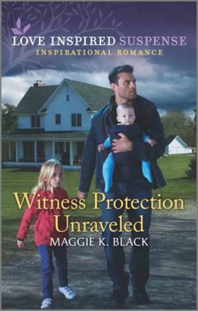 Witness Protection Unraveled (Protected Identities) (Love Inspired Suspense Series) Mass Market