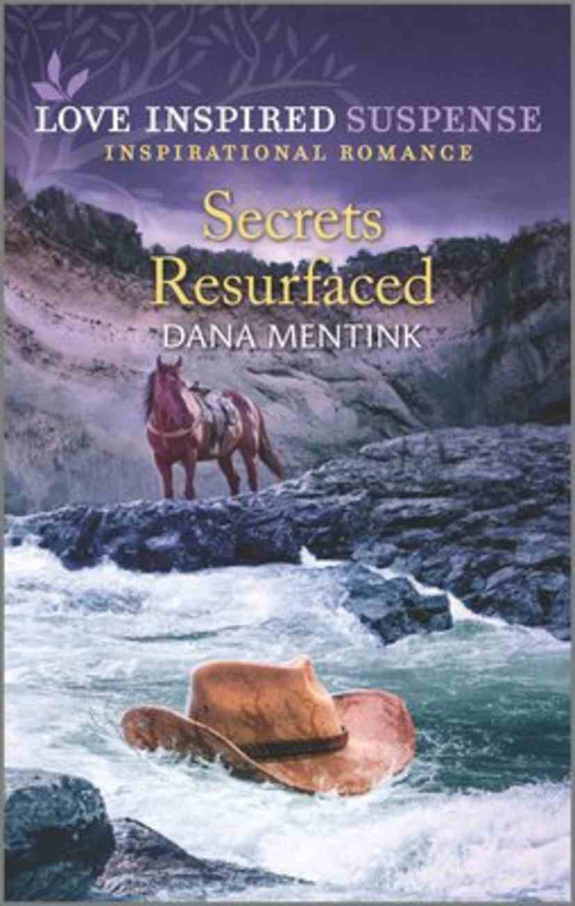 Secrets Resurfaced (Roughwater Ranch Cowboys) (Love Inspired Suspense Series) Mass Market