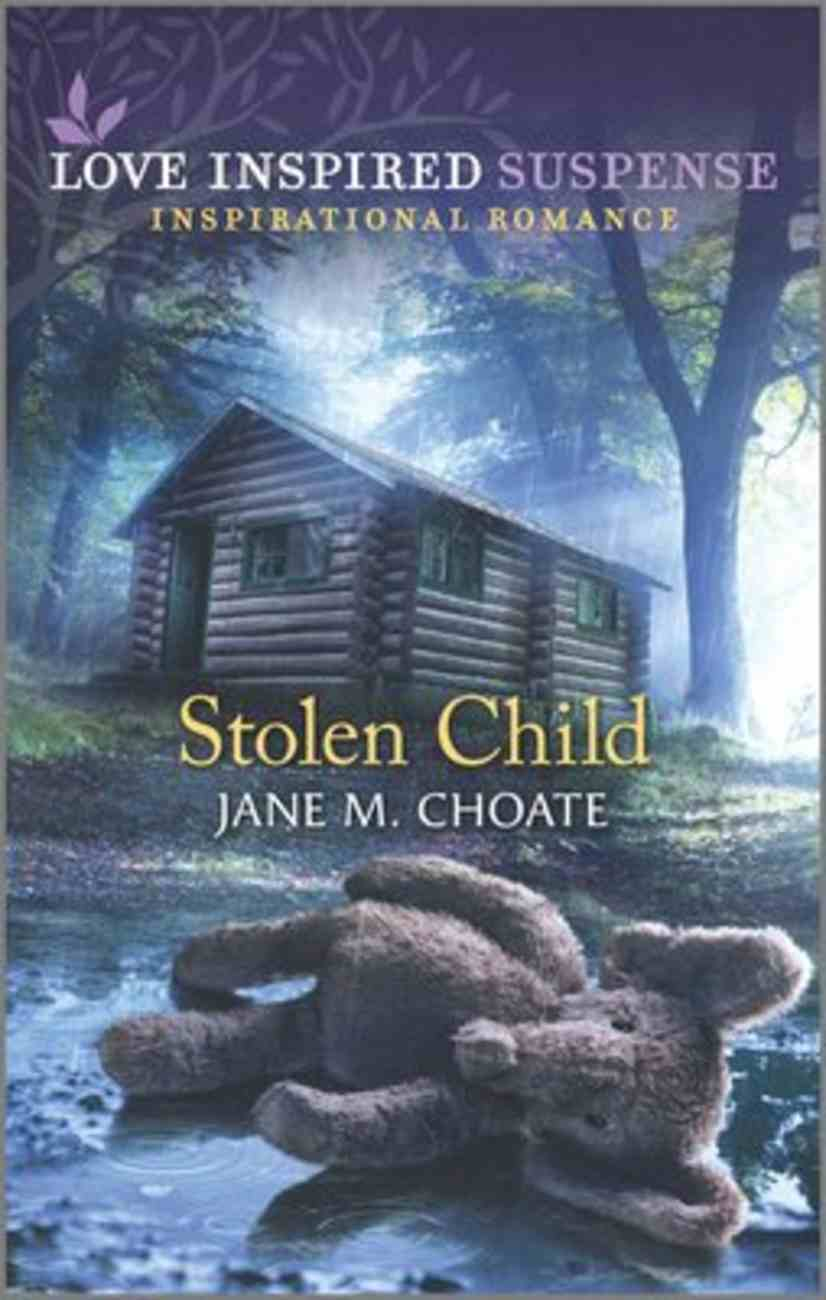 Stolen Child (Love Inspired Suspense Series) Mass Market