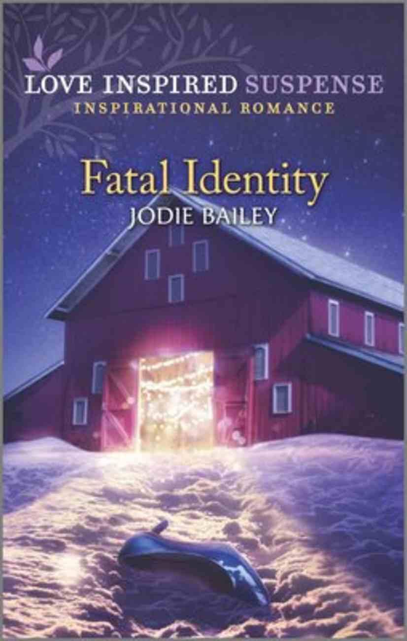 Fatal Identity (Love Inspired Suspense Series) Mass Market