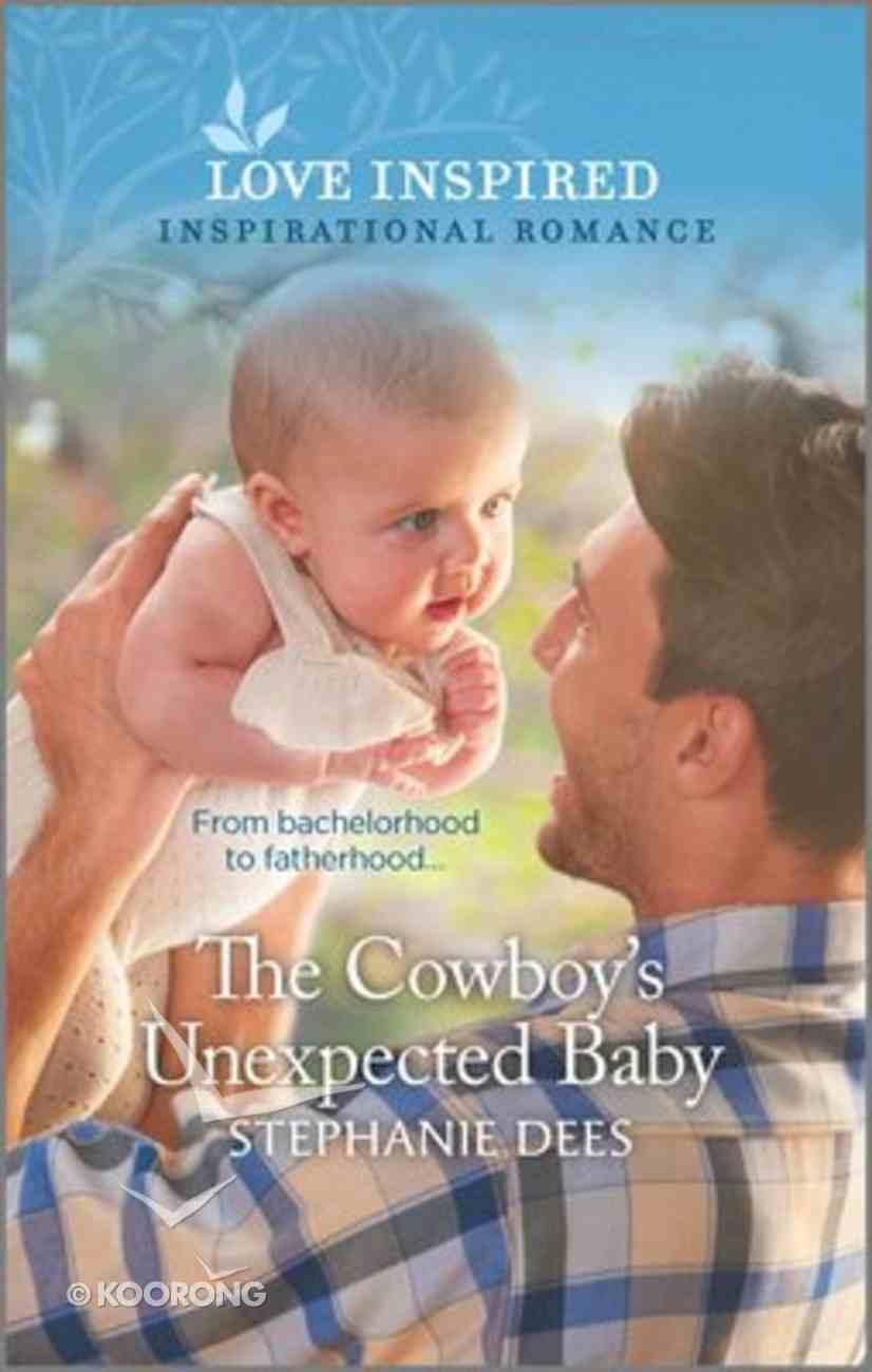 The Cowboy's Unexpected Baby (Triple Creek Cowboys) (Love Inspired Series) Mass Market