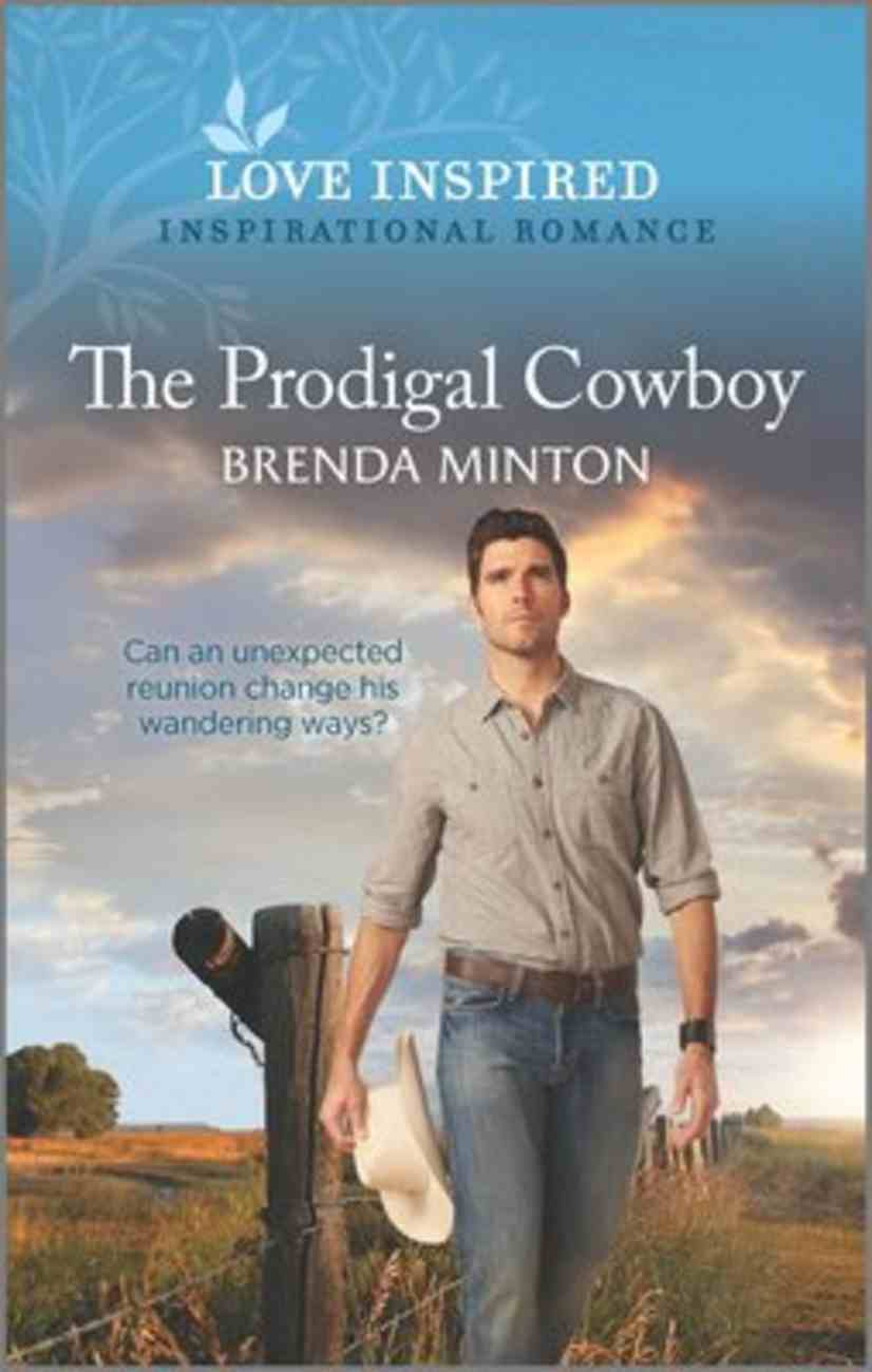 The Prodigal Cowboy (Mercy Ranch) (Love Inspired Series) Mass Market
