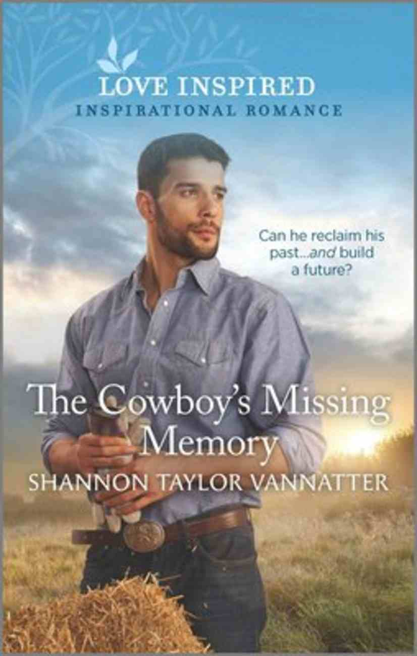 The Cowboy's Missing Memory (Hill Country Cowboys) (Love Inspired Series) Mass Market