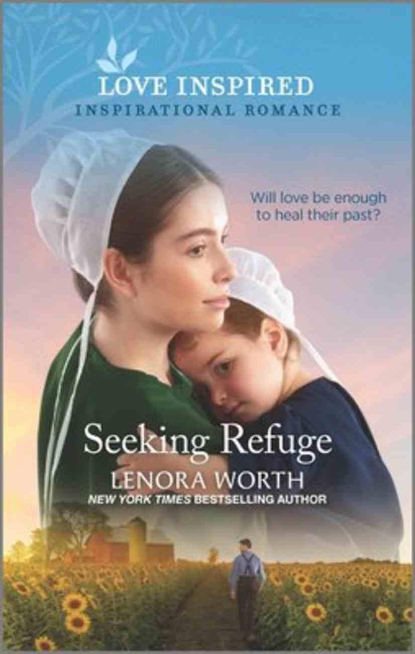 Seeking Refuge (Amish Seasons) (Love Inspired Series) Mass Market