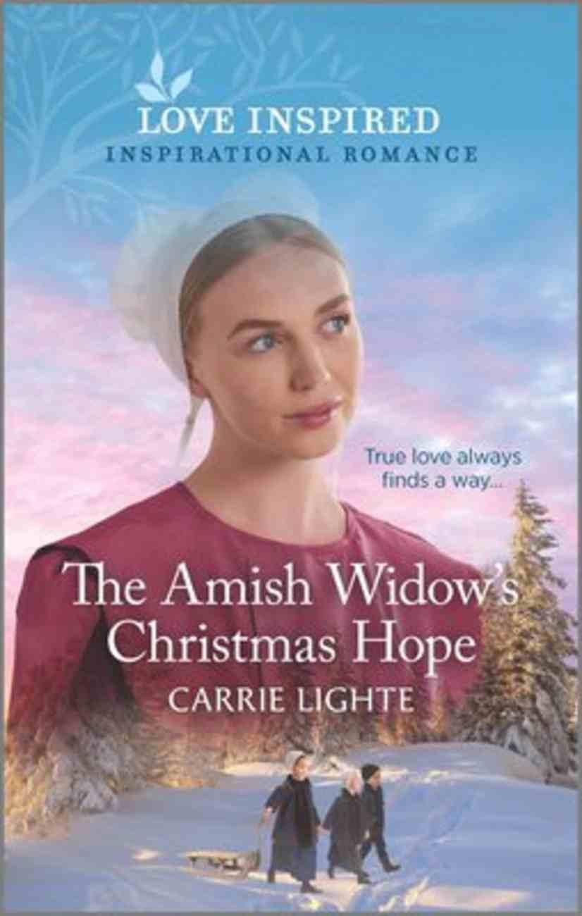 The Amish Widow's Christmas Hope (Amish of Serenity Ridge) (Love Inspired Series) Mass Market