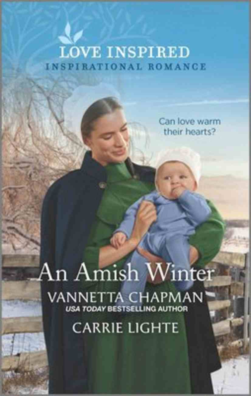 An Amish Winter (Stranded in the Snow/Caring For Amish Baby) (Love Inspired Series) Mass Market