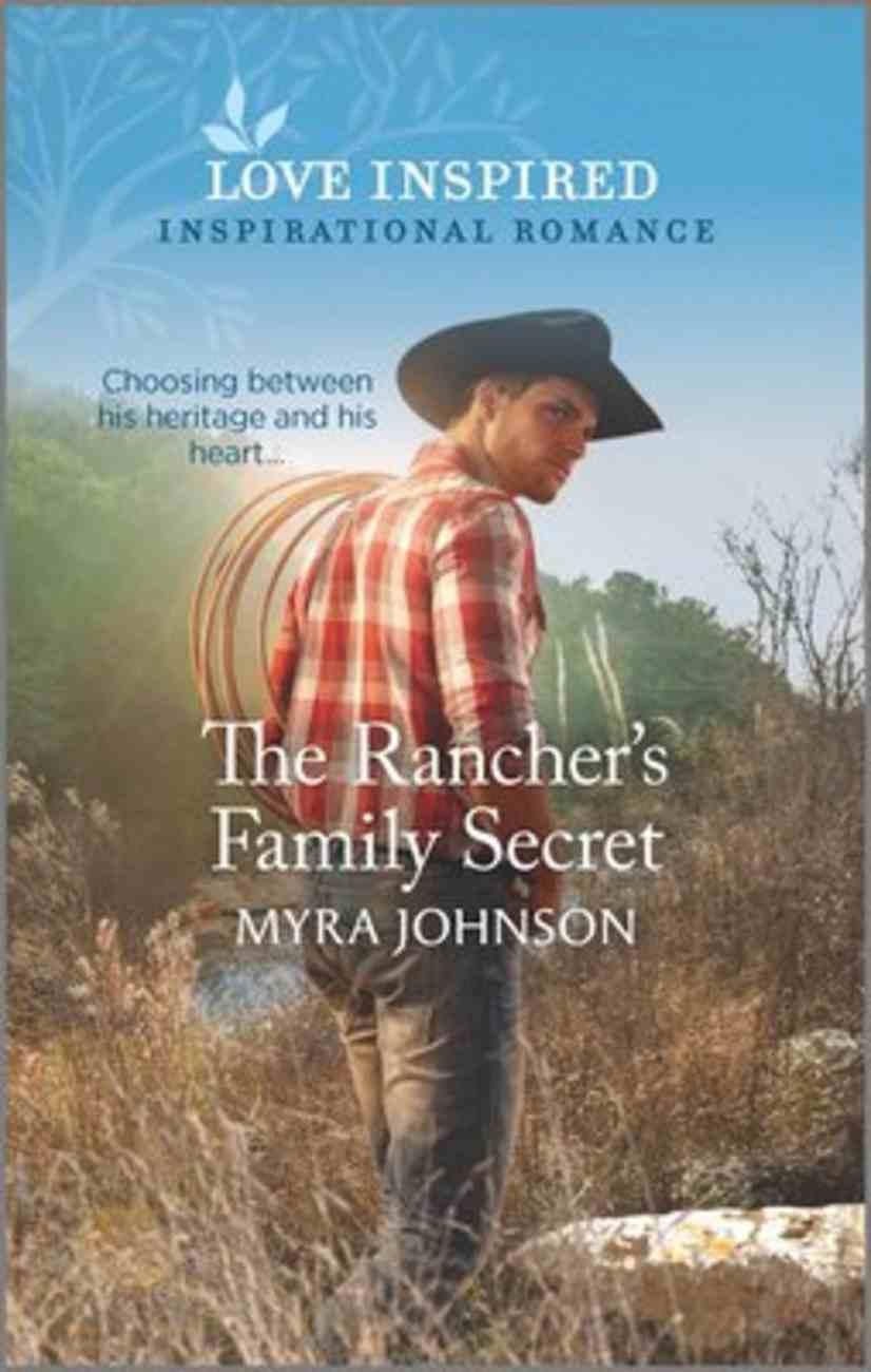 The Lis Rancher's Family Secret (Ranchers of Gabriel Bend) (Love Inspired Series) Mass Market