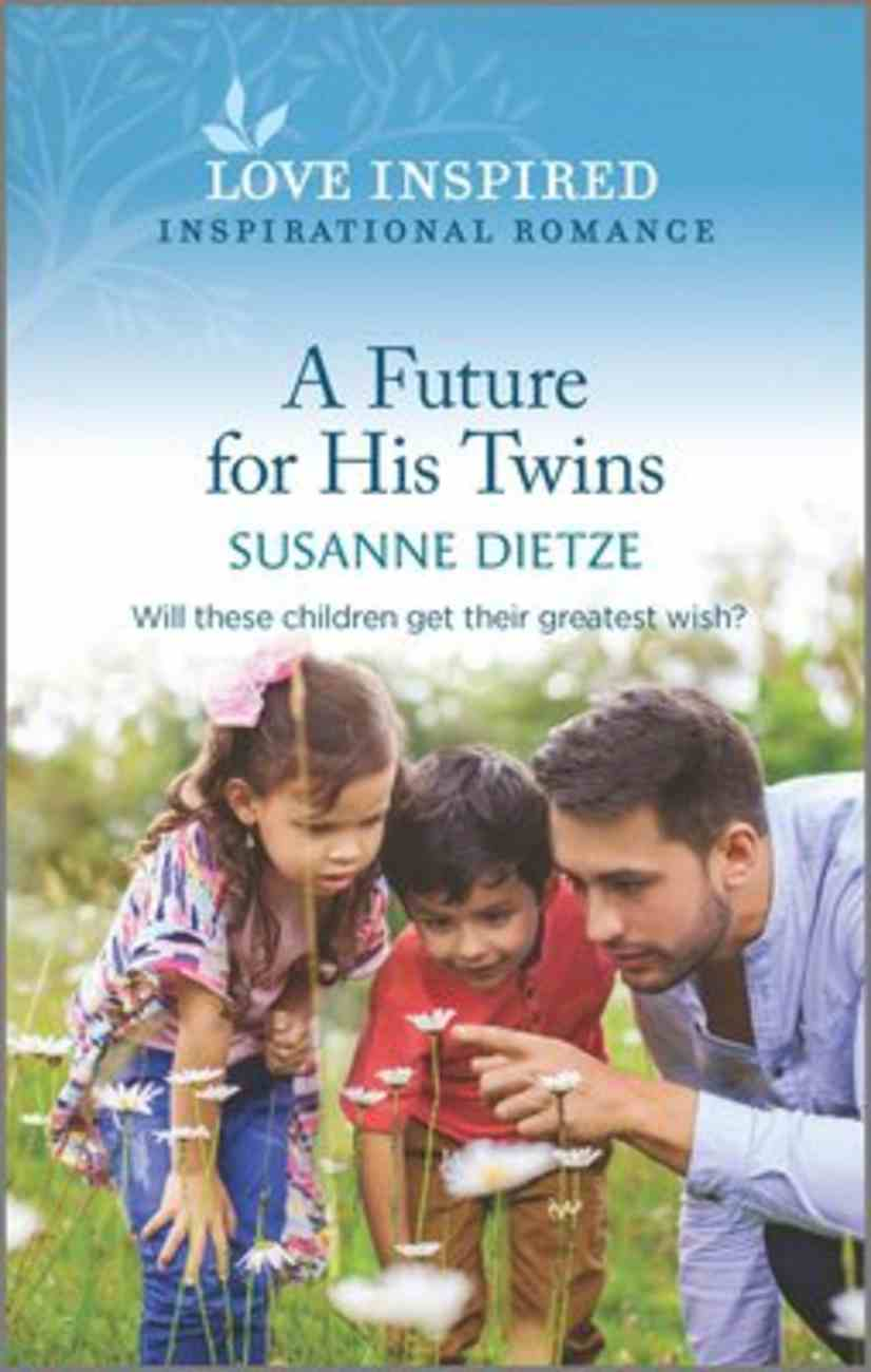 A Future For His Twins (Widow's Peak Creek) (Love Inspired Series) Mass Market