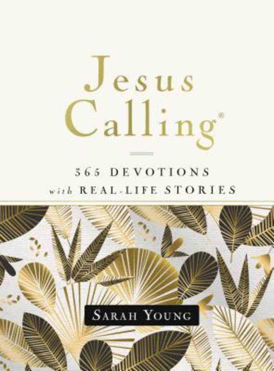 Jesus Calling, 365 Devotions With Real-Life Stories, Hardcover, With Full Scriptures eBook