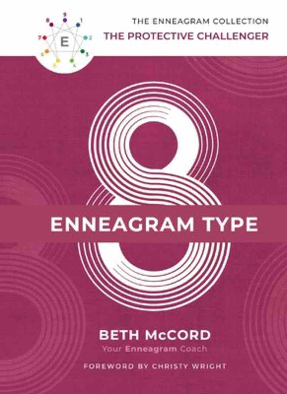 Enneagram Collection Type 8: The Protective Challenger (Enneagram Collection) Hardback