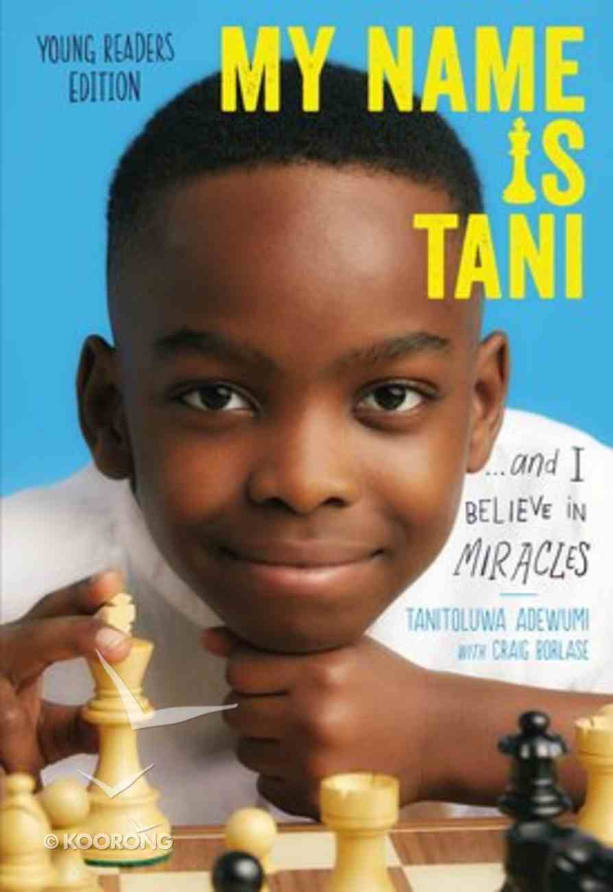 My Name is Tani . . . and I Believe in Miracles (Young Reader's Edition) Paperback