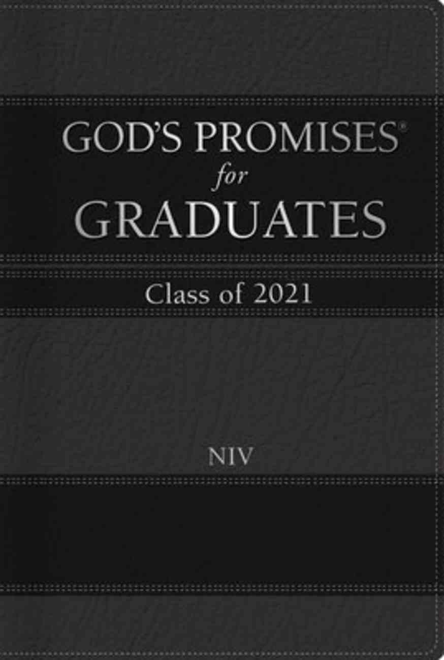 God's Promises For Graduates: Class of 2021 - Black NIV Hardback