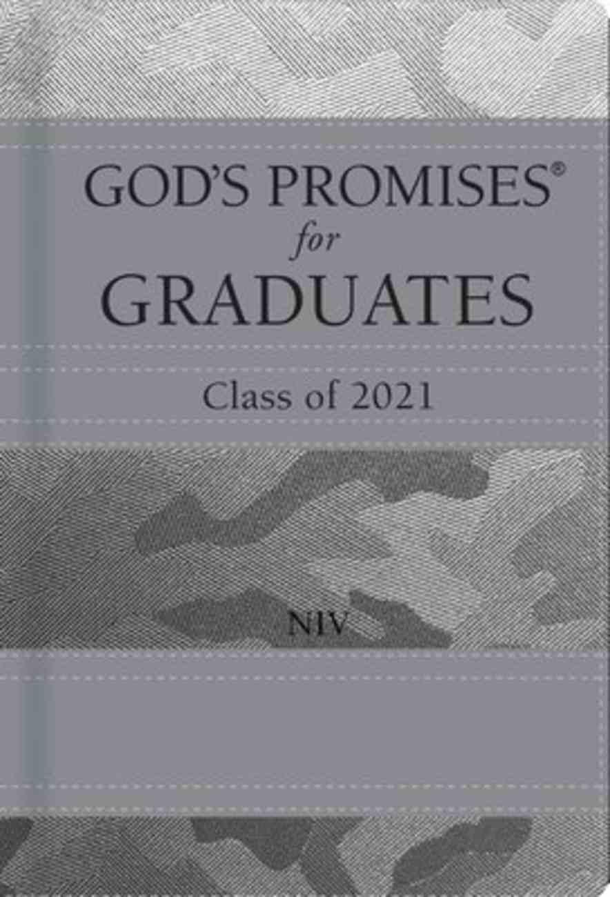 God's Promises For Graduates: Class of 2021 - Silver Camouflage NIV Hardback