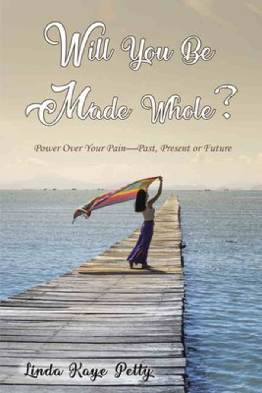 Will You Be Made Whole? eBook