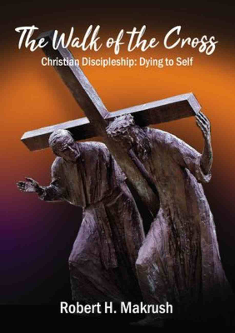 The Walk of the Cross eBook