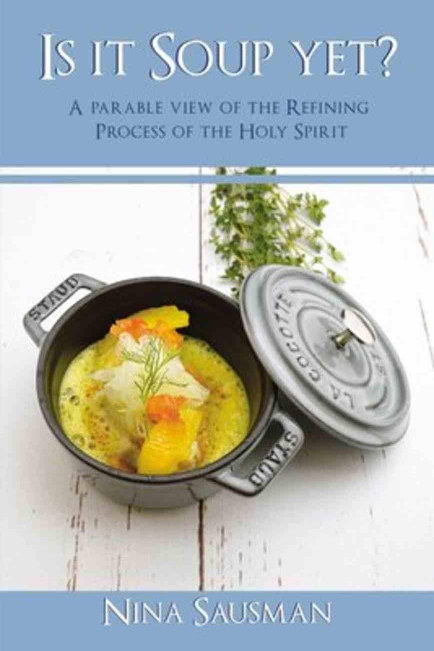 Is It Soup Yet? eBook
