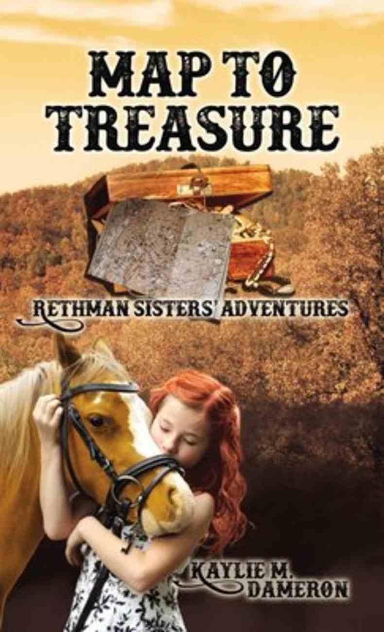 Map to Treasure (Rethman Sisters' Adventures Series) Paperback