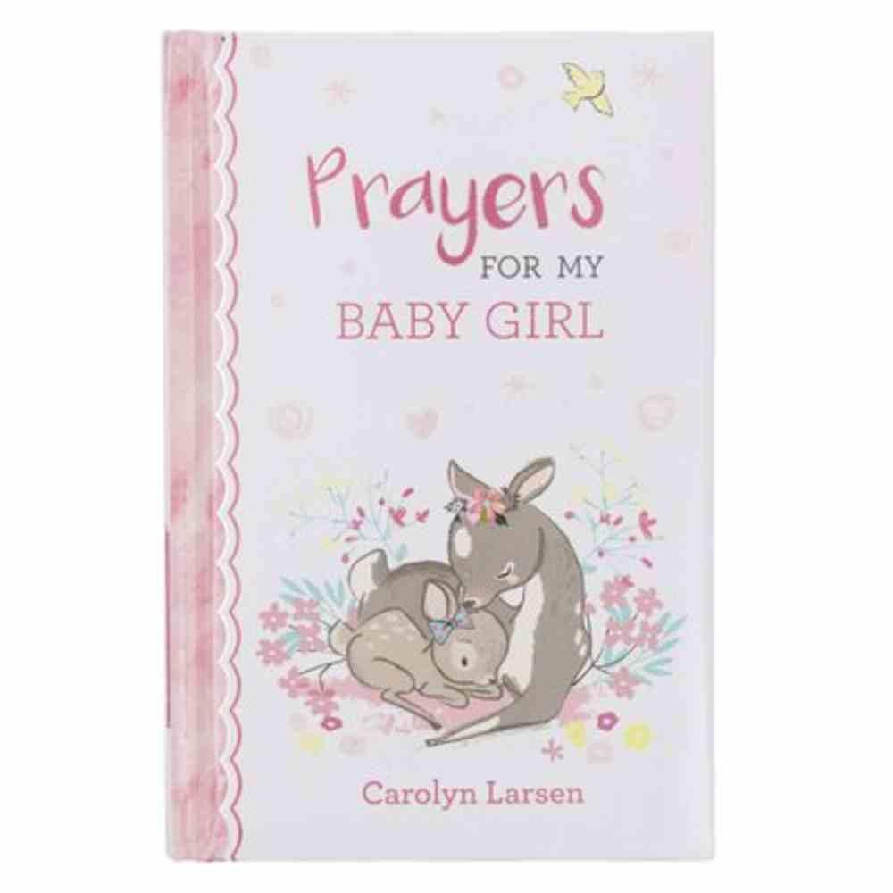 Prayers For My Baby Girl Padded Hardback