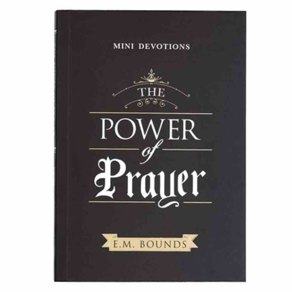 The Power of Prayer (Mini Devotions Series) Paperback