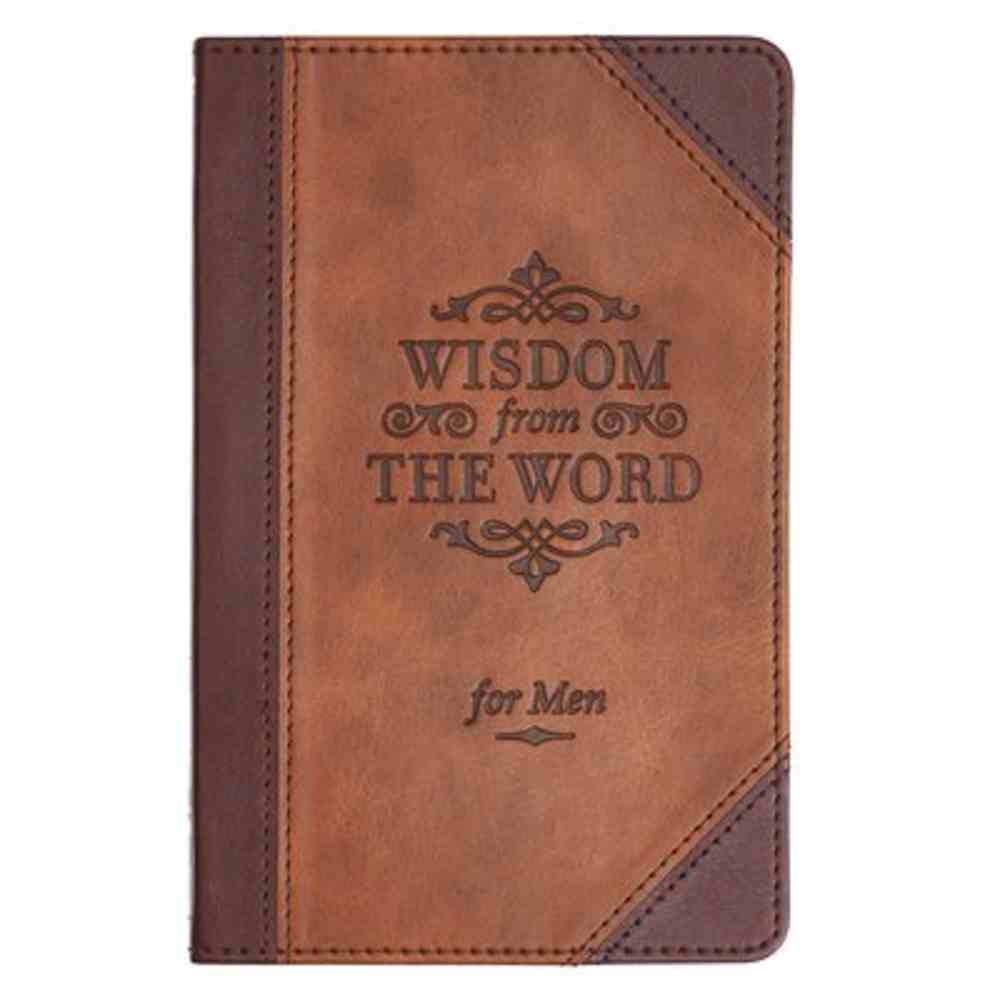 Wisdom From the Word For Men Brown (With Ribbon Marker And Gilt Edges) Imitation Leather
