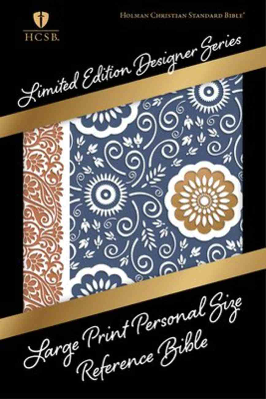 HCSB Large Print Personal Size Reference Bible Designer Series Bohemian Paisley Leathertouch Imitation Leather