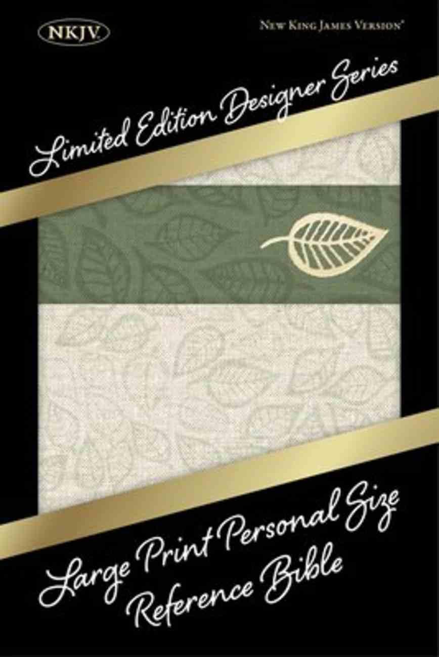 NKJV Large Print Personal Size Reference Bible Designer Series Linen Leaves Imitation Leather