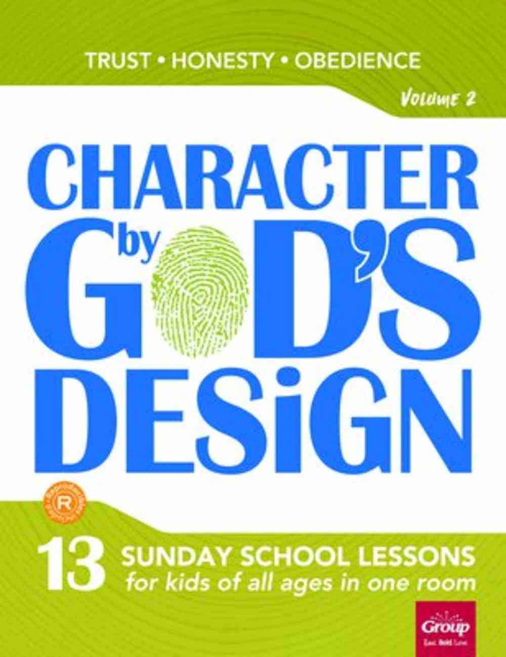 Character By God's Design: Volume 2: Book With DVD Pack