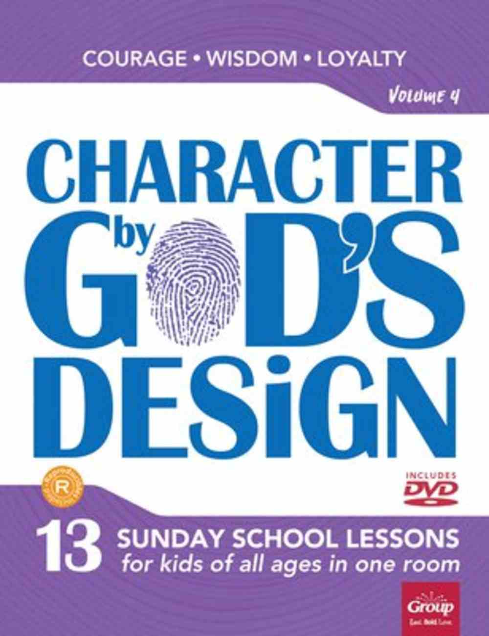 Character By God's Design: Volume 4: Book With DVD Pack
