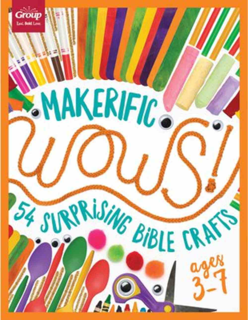 Makerific Wows!: 54 Surprising Bible Crafts (For Ages 3-7) Paperback