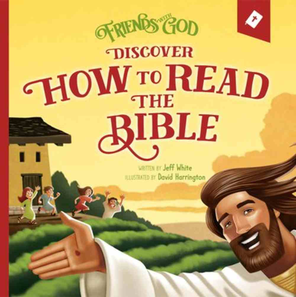 Discover How to Read the Bible (Friends With God Series) Hardback