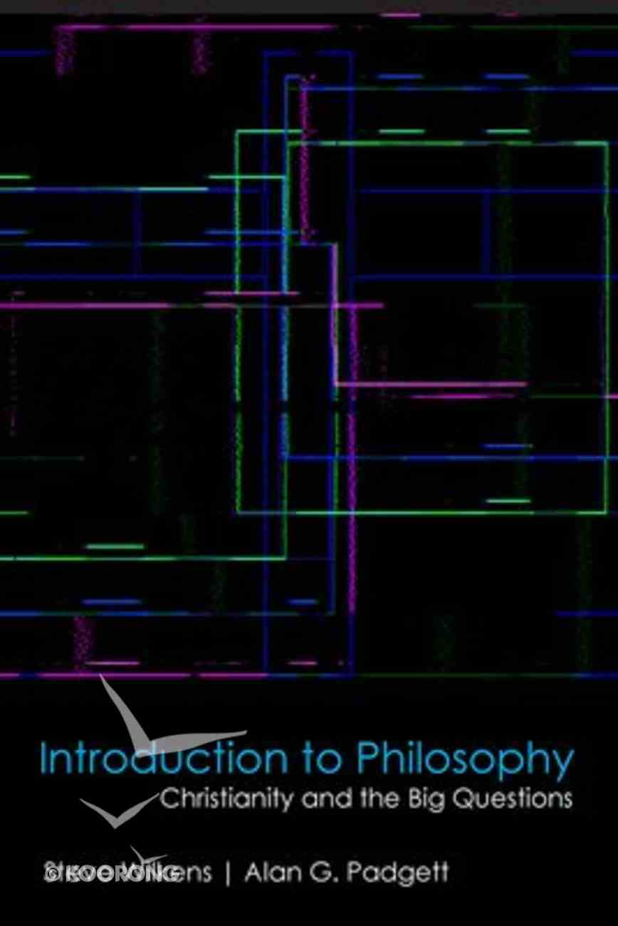 Introduction to Philosophy: Christianity and the Big Questions Hardback