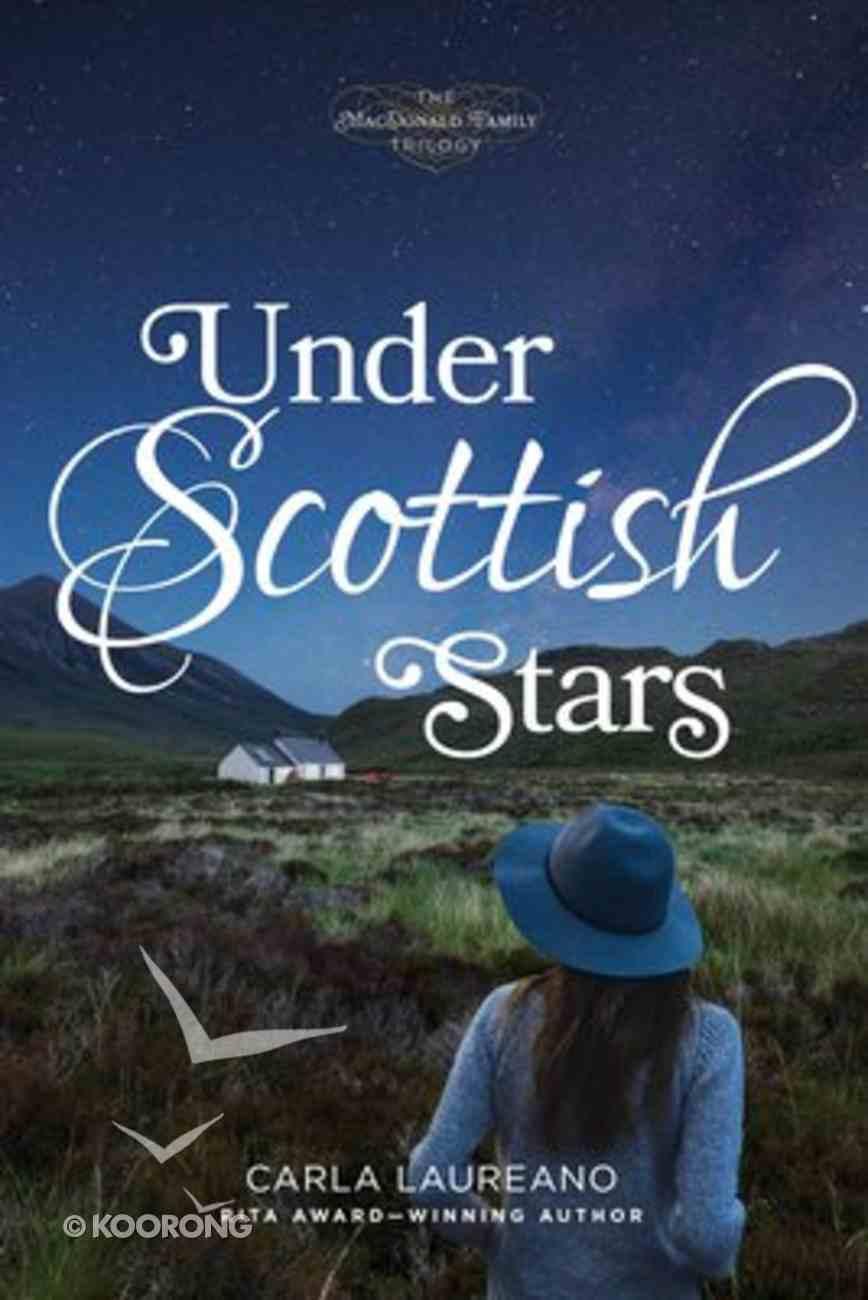 Under Scottish Stars (#03 in Macdonald Family Series) Paperback