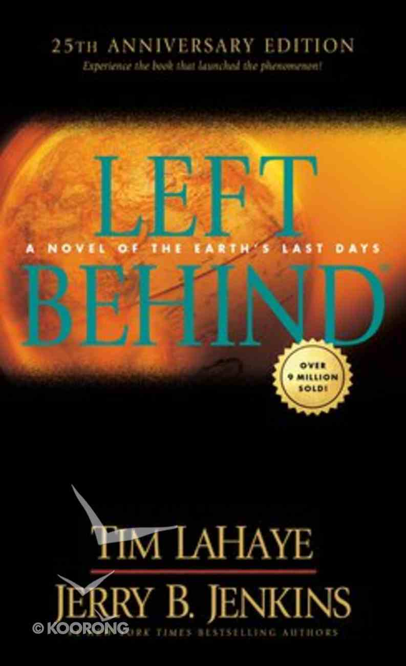 Left Behind (25th Anniversary Edition) Mass Market