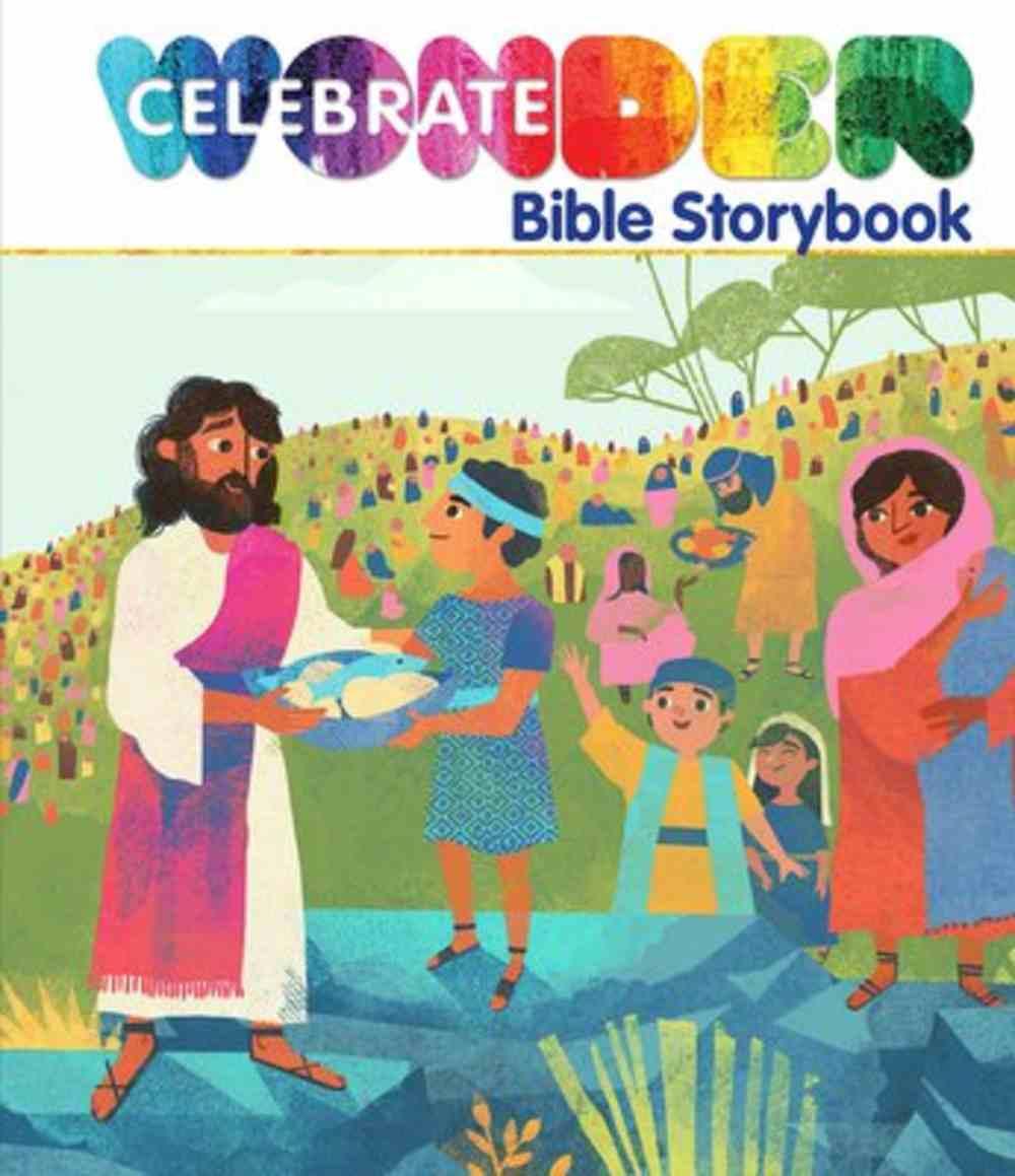 Celebrate Wonder Bible Storybook Hardback