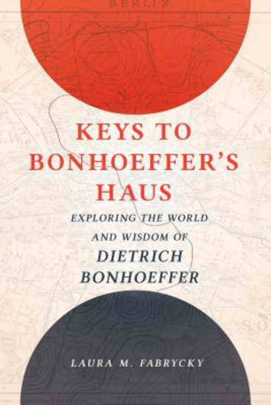 Keys to Bonhoeffer's Haus eBook