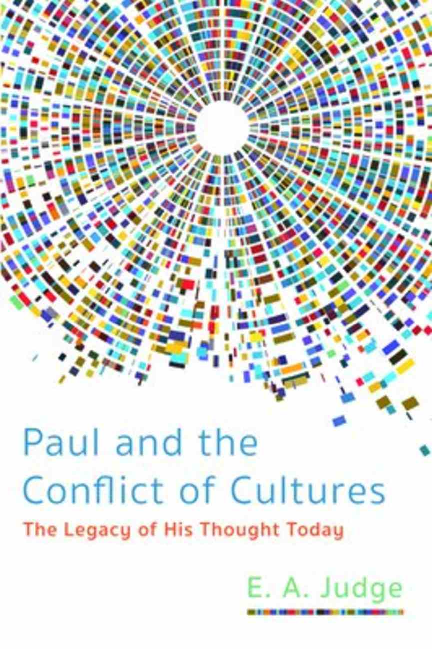 Paul and the Conflict of Cultures: The Legacy of His Thought Today Paperback