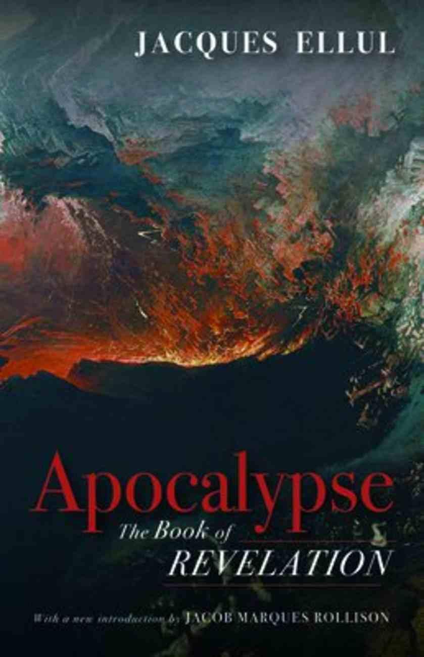 Apocalypse: The Book of Revelation Paperback