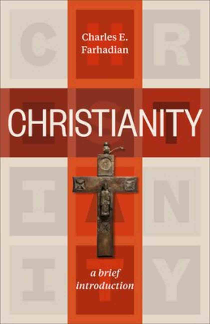 Christianity: A Brief Introduction Paperback
