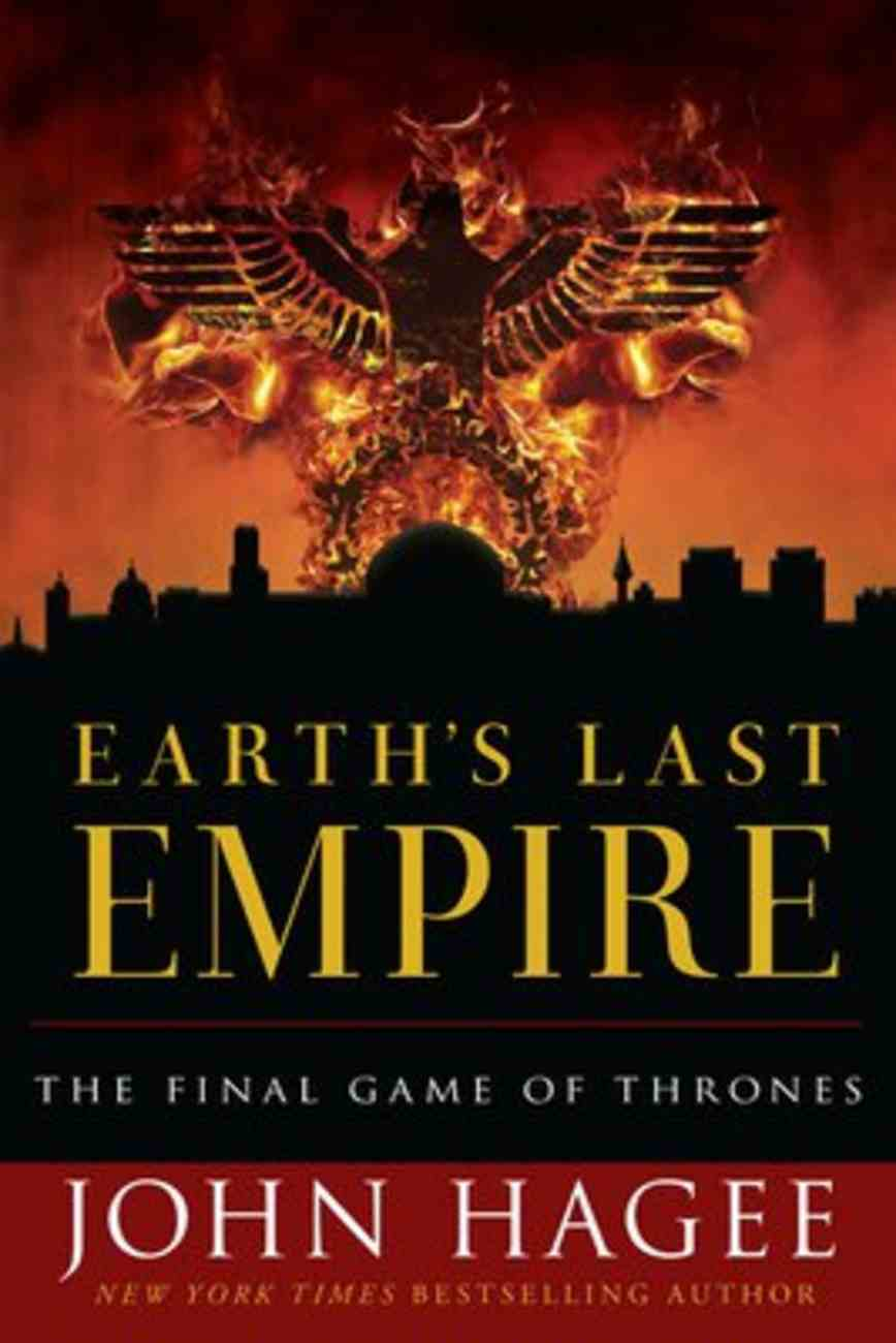 Earth's Last Empire: The Final Game of Thrones Paperback