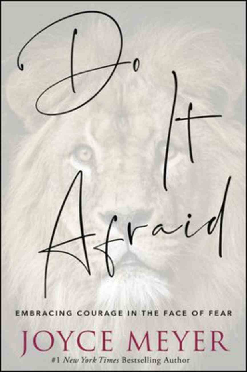 Do It Afraid: Embracing Courage in the Face of Fear Hardback