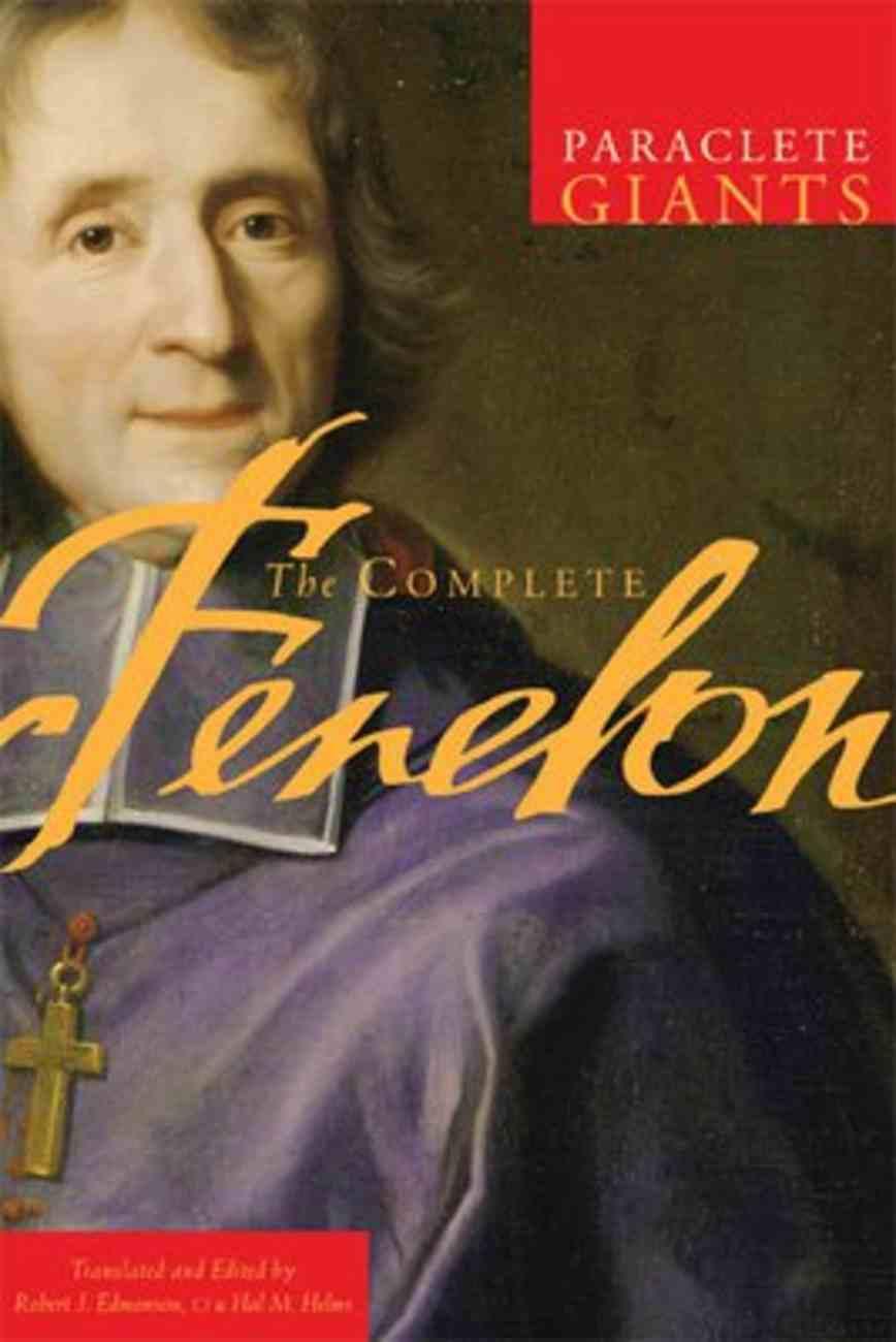 The Complete Fenelon (Paraclete Giants Series) Paperback